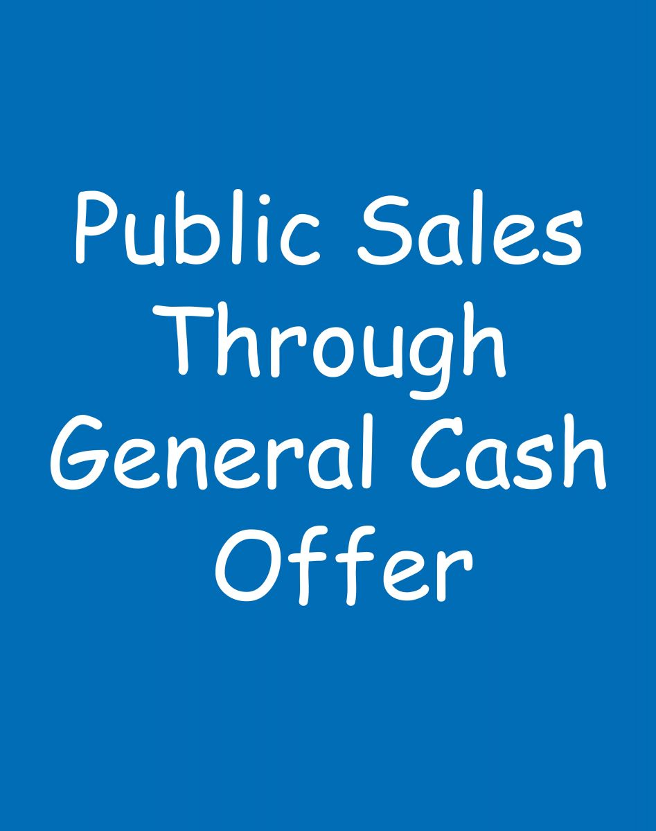 Public Sale Through General Cash Offer